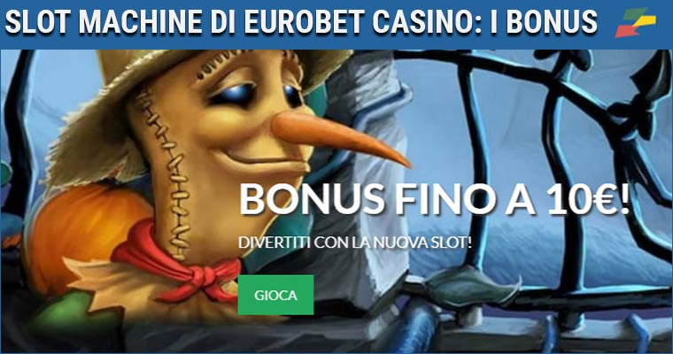 slot machine di eurobet casino